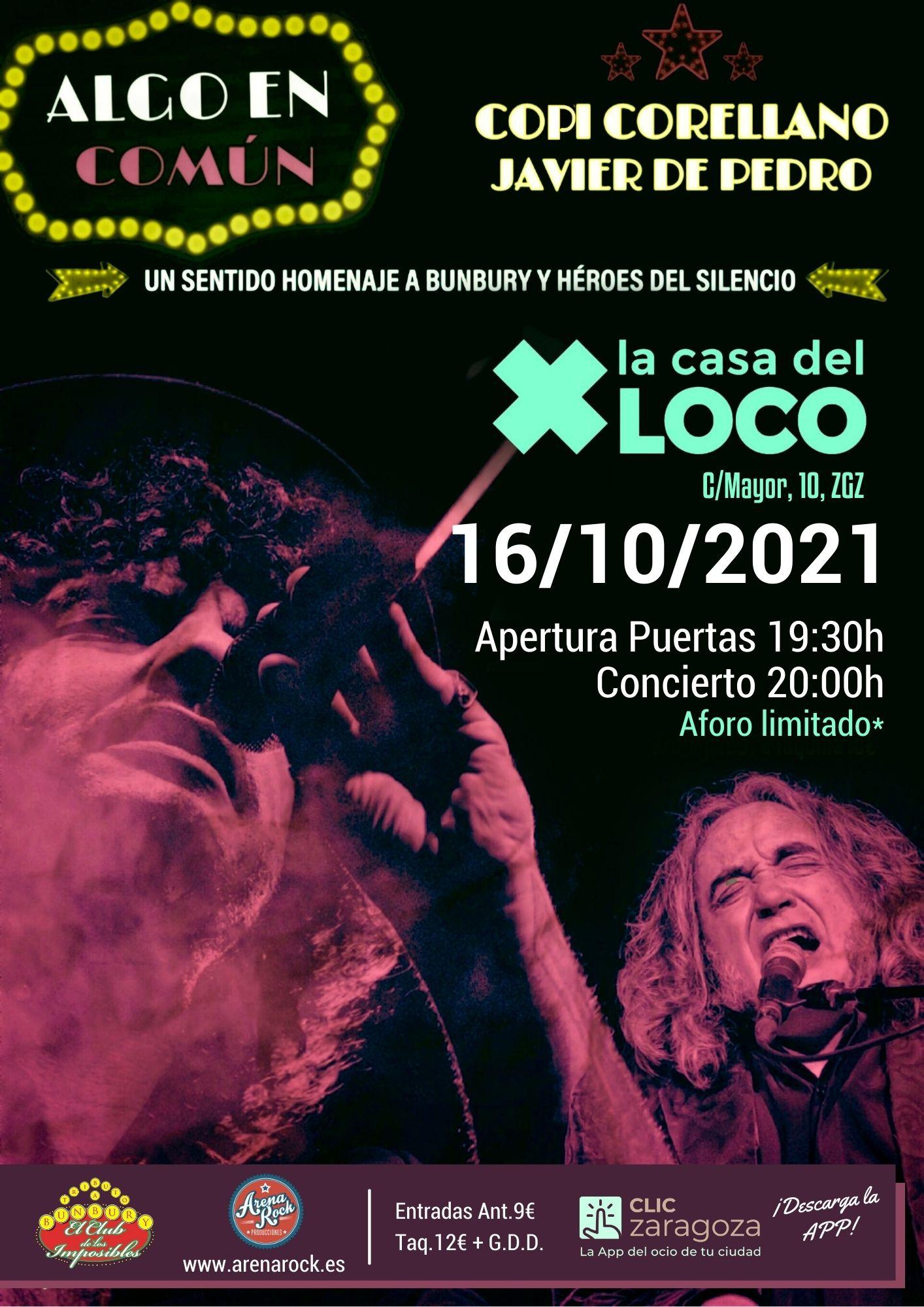 Algo En Común Copi Correllano y Javier de Pedro La Casa del Loco Zaragoza. Arena Rock Producciones