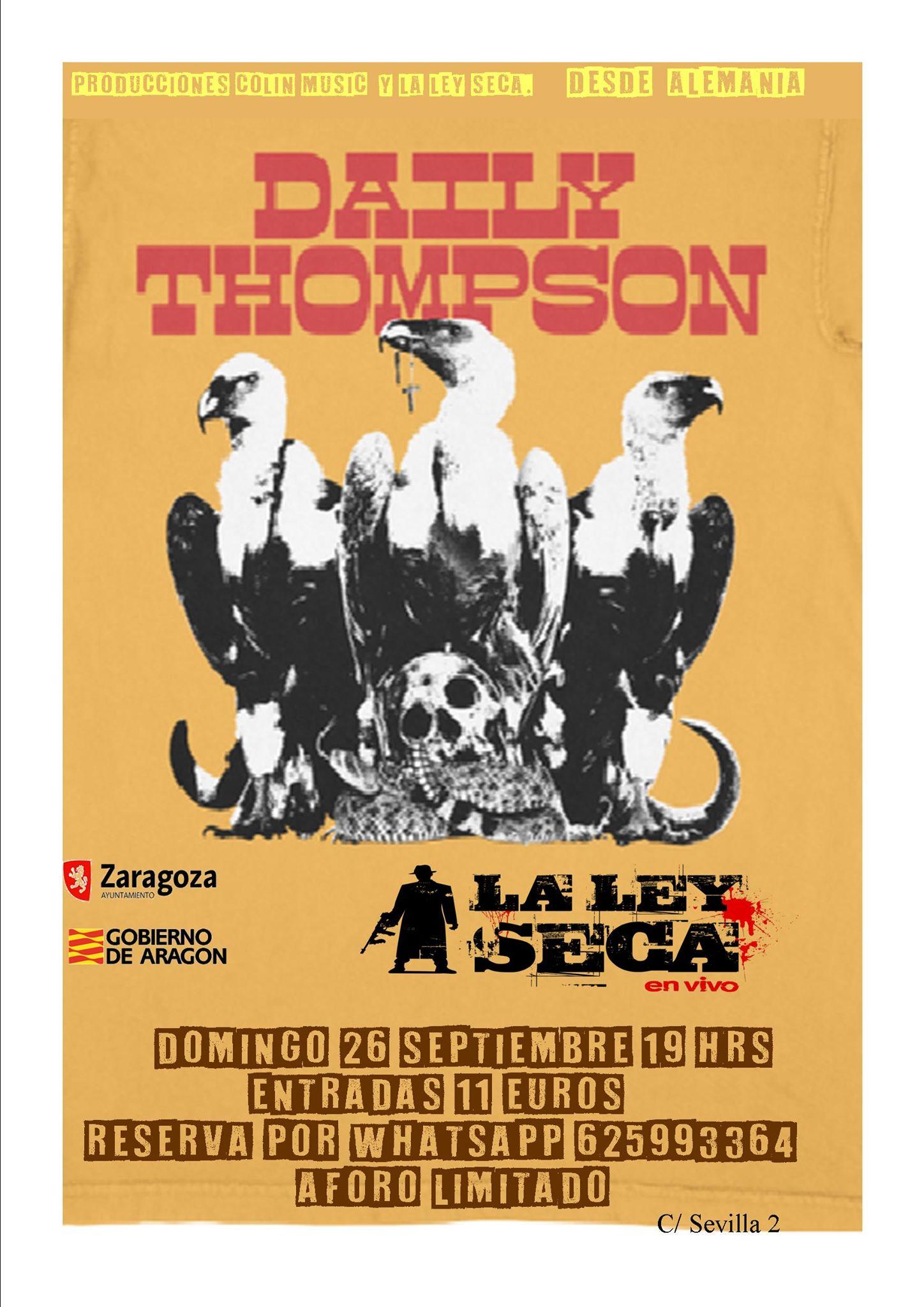 Daily Thompson.26.9.2021. La Ley Seca Zaragoza