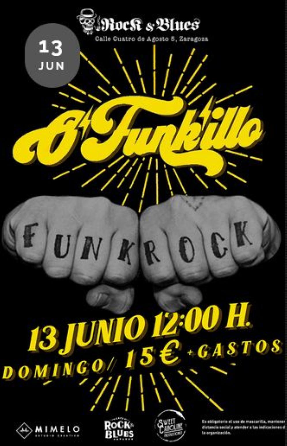 O`Funkillo 13 junio Rock and blues zaragoza
