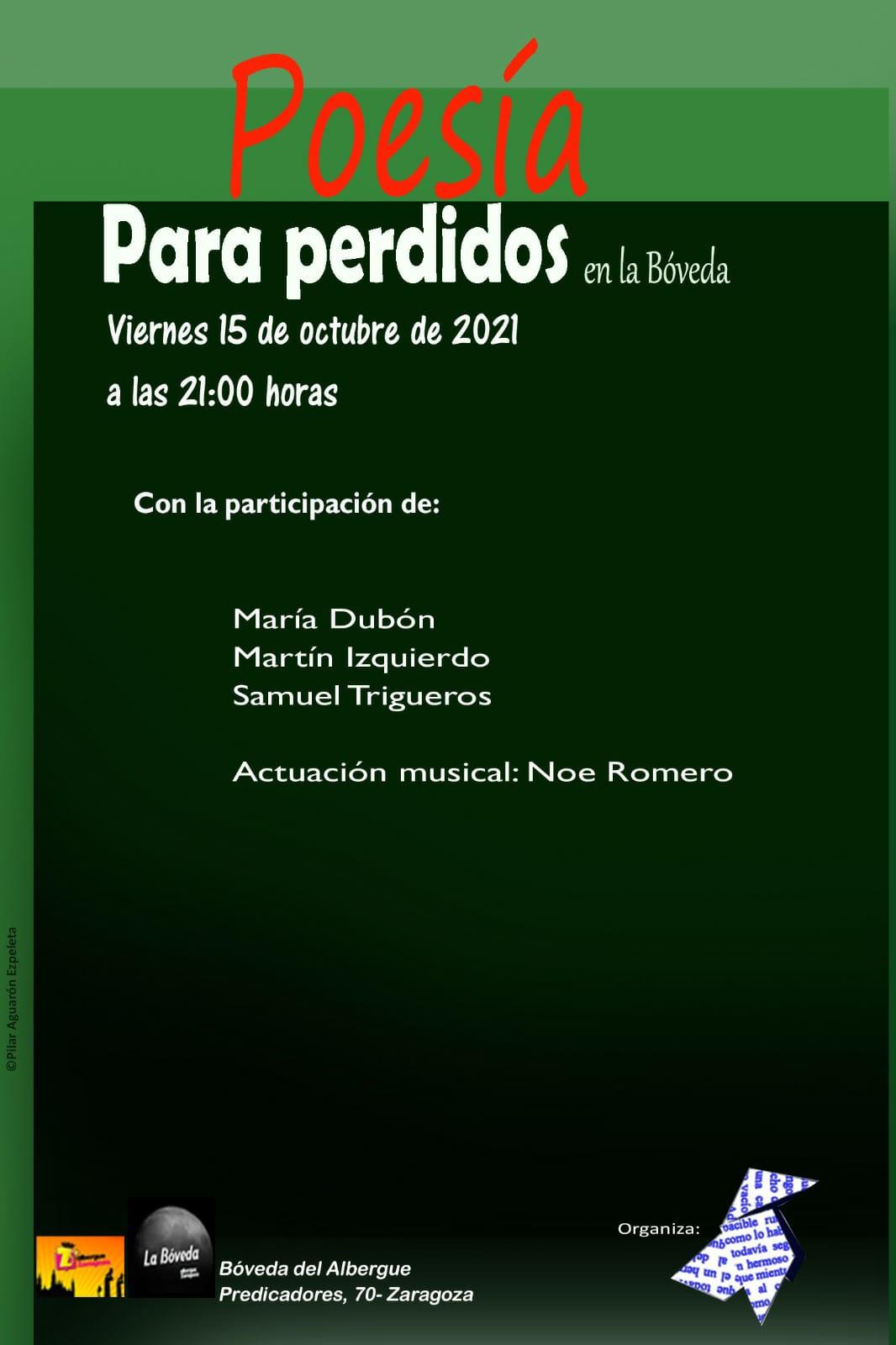 Poesia para Perdidos.15.10.2021. La Bóveda Del Albergue Zaragoza