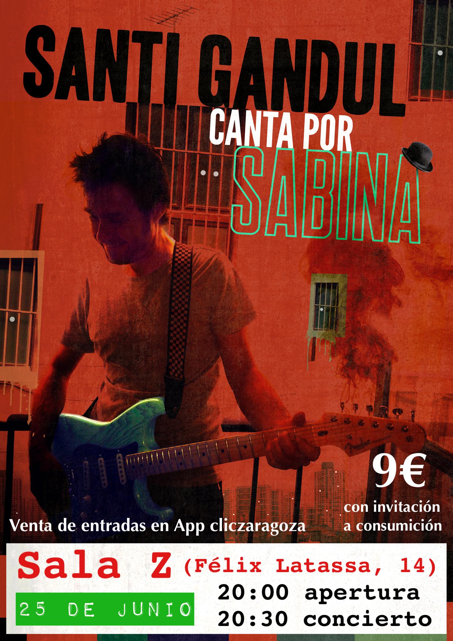 Santi Gandul canta por Sabina. Homenaje a Joaquín Sabina. Sala Z Zgz